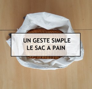 un geste simple le sac a pain