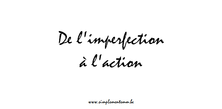 de-limperfection-a-laction