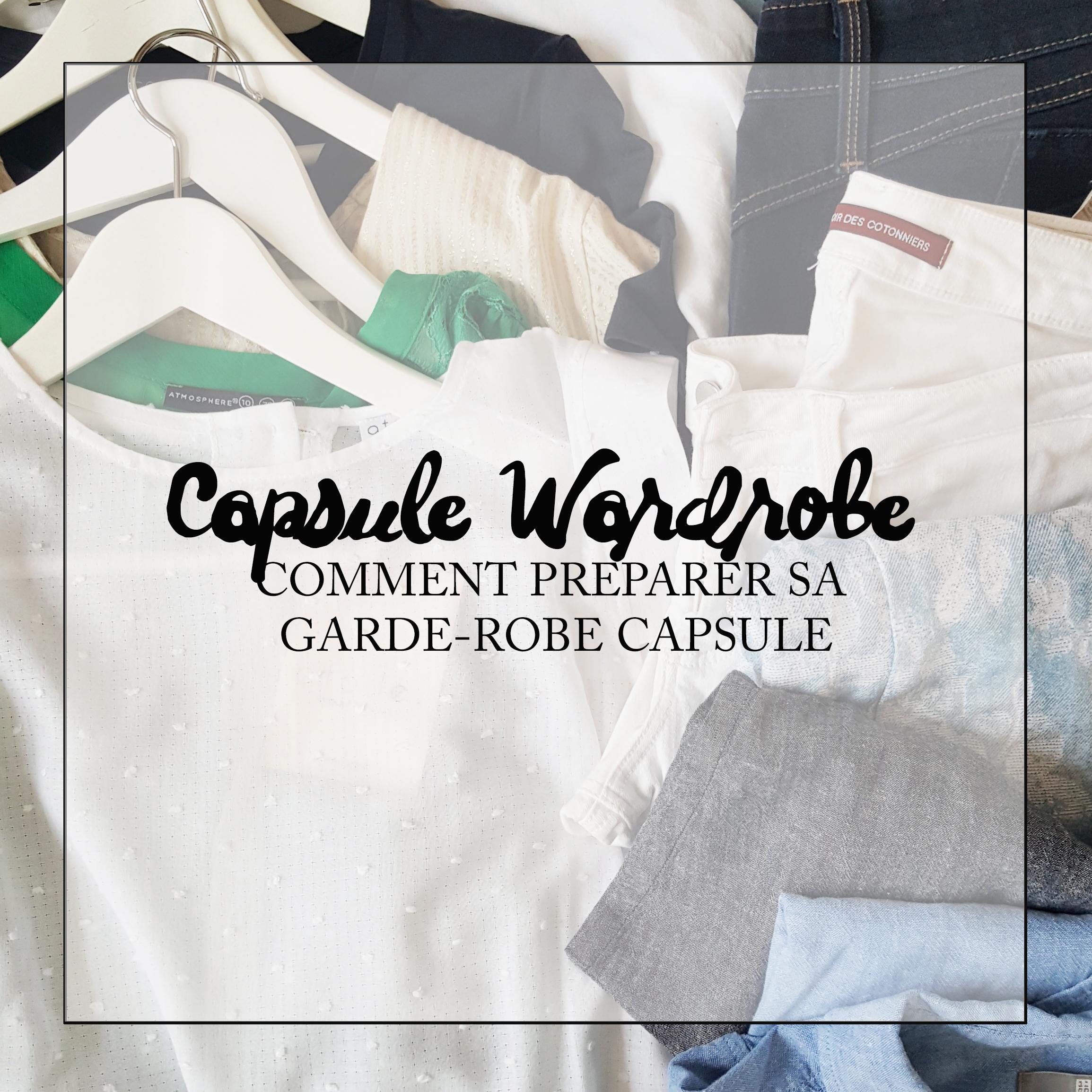Capsule wardrobe preparer sa capsule
